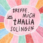 Treffe mich bei Thalia in Solingen